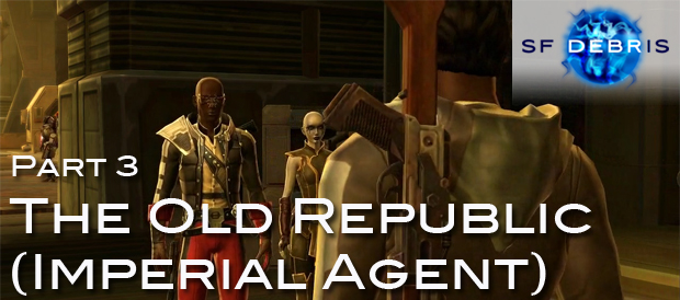 SW The Old Republic: Imperial Agent: Part 3